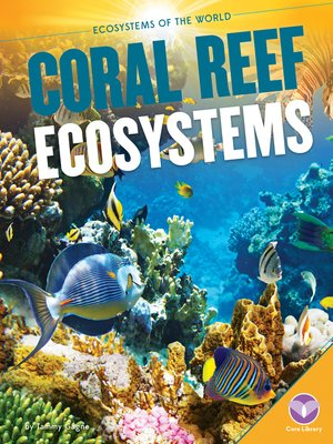 cover image of Coral Reef Ecosystems